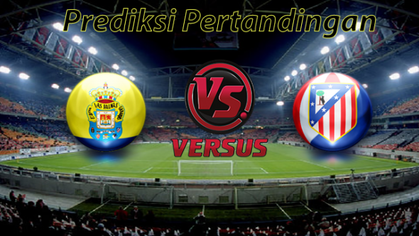 Prediksi Las Palmas VS Atletico Madrid 29 April 2017